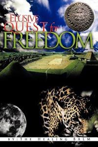 Elusive Quest for Freedom