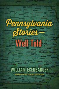 Pennsylvania Stories-Well Told