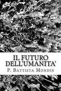 Il Futuro Dell'umanita'
