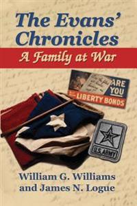 The Evans' Chronicles: A Family at War