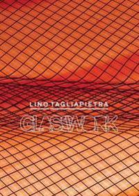Lino Tagliapietra: Glasswork