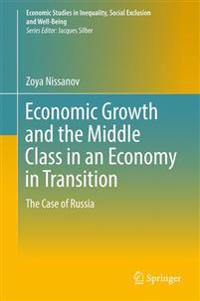 Economic Growth and the Middle Class in an Economy in Transition