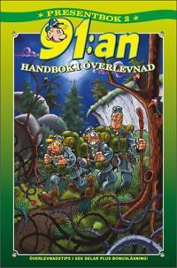 91:an Presentbok 2. Handbok i överlevnad