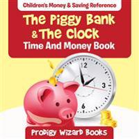 The Piggy Bank & the Clock - Time and Money Book