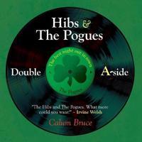 Hibs & the Pogues