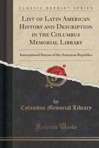 List of Latin American History and Description in the Columbus Memorial Library