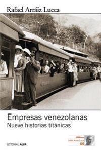 Empresas Venezolanas: Nueve Historias Titanicas