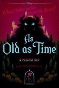 As Old as Time: A Twisted Tale