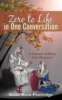 Zero to Life in One Conversation