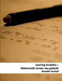 Learning Analytics: Mathematik lernen neu gedacht