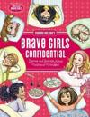 Brave Girls Confidential