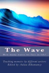 The Wave: Memoirs