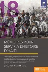 Memoires Pour Servir A L'Histoire D'Haiti