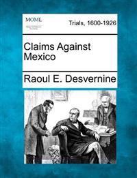 Claims Against Mexico