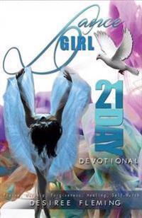 Dance Girl 21-Day Devotional