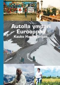 Autolla ympäri Eurooppaa