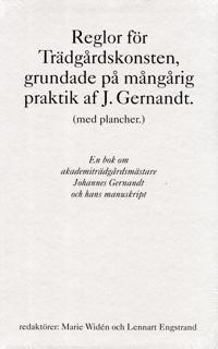 Reglor för Trädgårdskonsten, grundade på mångårig praktik af J. Gernandt.