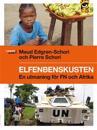 Elfenbenskusten : en utmaning för FN och Afrika