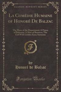 La Comedie Humaine of Honore de Balzac