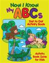 Now I Know My ABCs Dot to Dot Activity Book