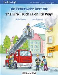 Die Feuerwehr kommt! Kinderbuch Deutsch-Englisch