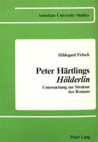 Peter Hartlings Holderlin