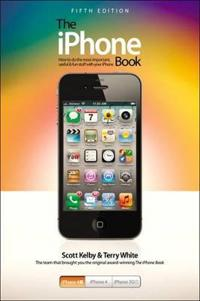 The iPhone Book: How to Do the Most Important, Useful & Fun Staff with Your iPhone