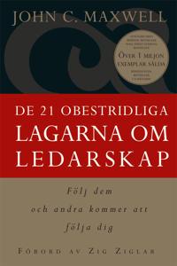 De 21 obestridliga lagarna om ledarskap