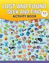 Lost and Found: Seek and Find Activity Book
