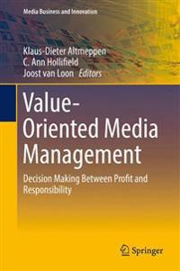 Value-Oriented Media Management