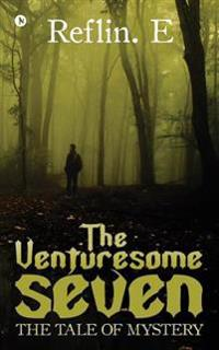 The Venturesome Seven: The Tale of Mystery