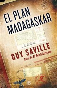 El Plan Madagaskar/ The Madagaskar Plan