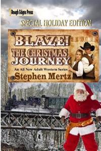 Blaze! the Christmas Journey