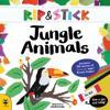 Rip & Stick Jungle Animals