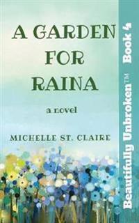 A Garden for Raina