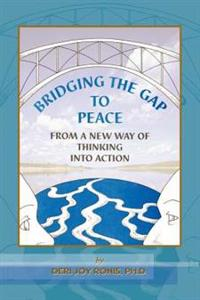 Bridging the Gap to Peace