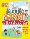 Simple Spot the Difference for Boys and Girls Activity Book