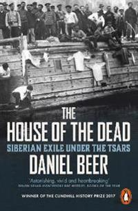 House of the dead - siberian exile under the tsars
