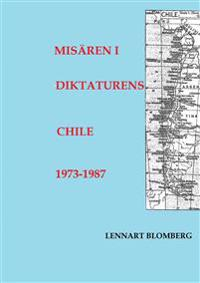Misären i diktaturens Chile 1973-1987