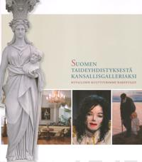 Suomen taideyhdistyksestä kansallisgalleriaksi