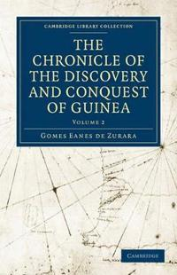 Chronicle of the Discovery and Conquest of Guinea