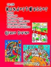Ich Liebe Hundertwasser Malbuch Inspiriert Von Die Fantastic Art Stil Friedensreich Hundertwasser Original-Handzeichnungen Von Surrealistischen Künstl