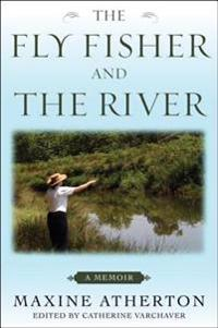 Fly Fisher and the River