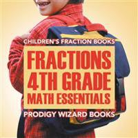 Fractions 4th Grade Math Essentials: Children's Fraction Books
