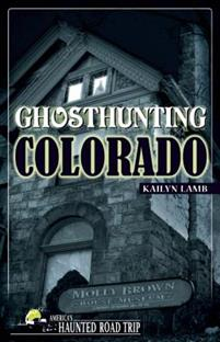 Ghosthunting Colorado