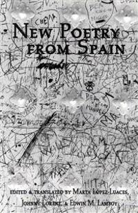 New Poetry from Spain: An Anthology