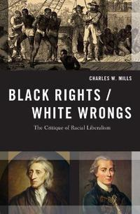 Black Rights / White Wrongs