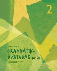Grammatikövningar för sfi. D. 2, Kurs C och D