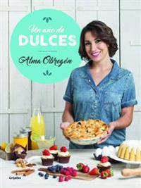 Un Año de Dulces / A Year in Sweets