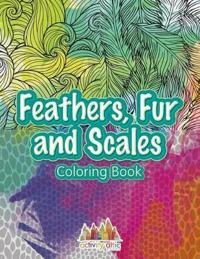Feathers, Fur and Scales Coloring Book